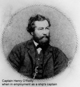 Captain Henry O'Reilly when in employment as a ship's captain
